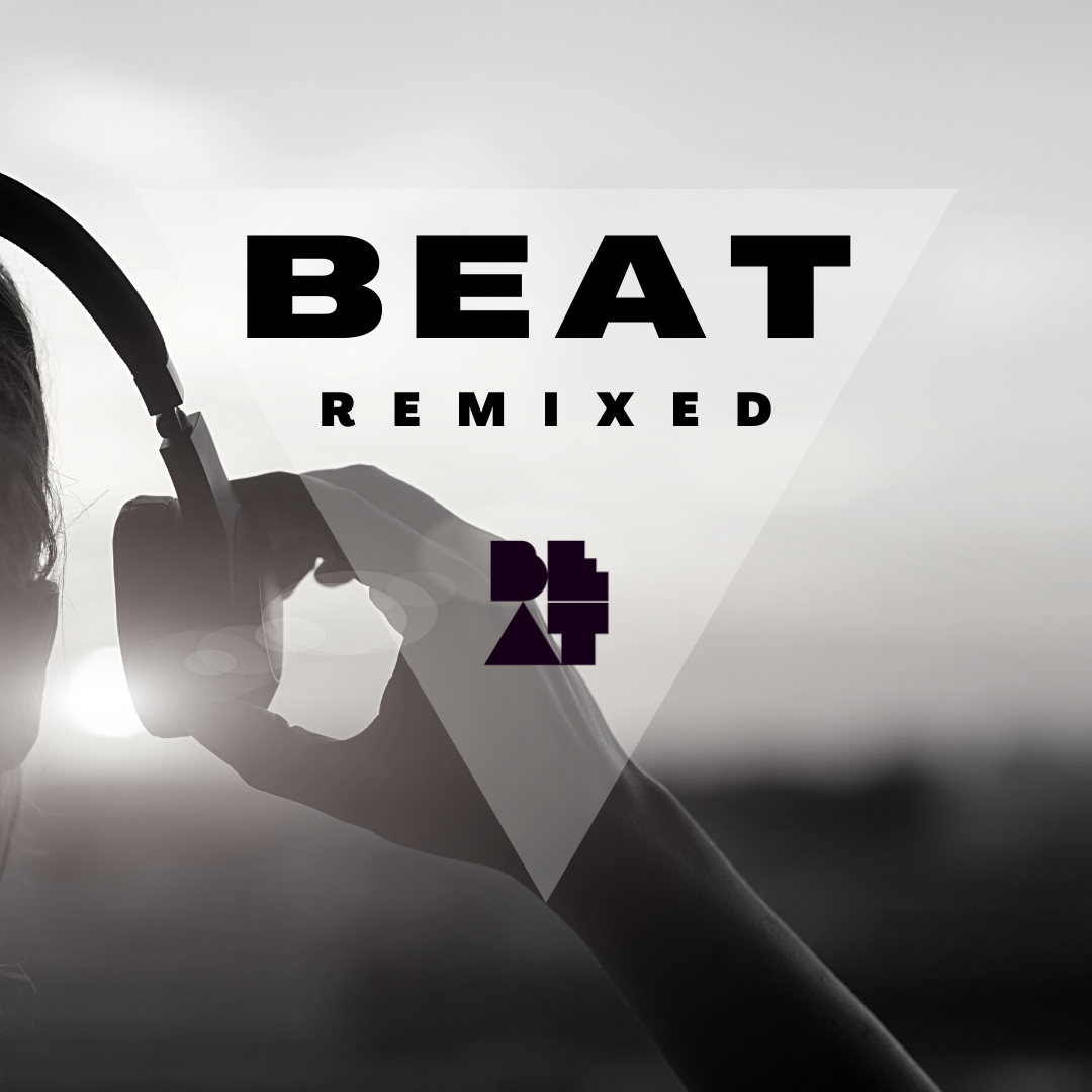 BEAT Remixed black and white graphic featuring black text and a transparent triangle over an image of a person pulling headphones away from their ear and looking towards the rising sun.
