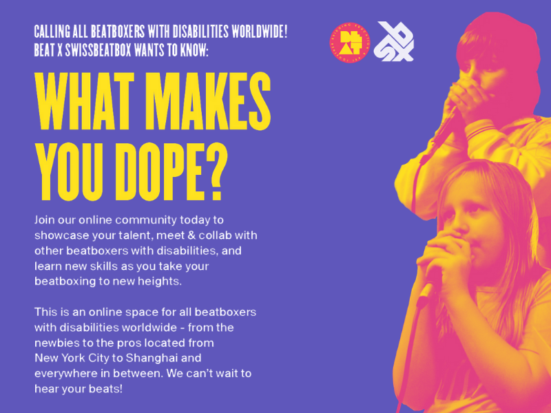 """Purple flyer for Beatboxers with Disabilities Facebook Group, featuring the words """"What Makes You Dope?"""" and a pink and yellow image of two children beatboxing into microphones."""