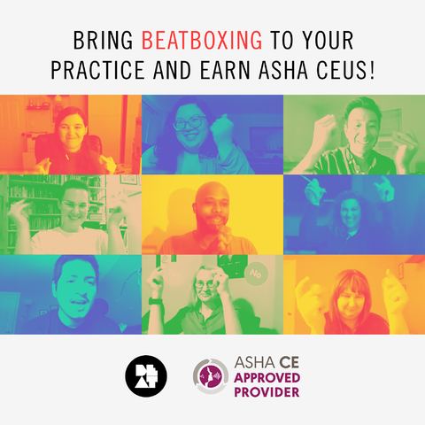 """Flyer featuring multicolored Zoom screenshot of workshop participants, and the text, """"Bring Beatboxing to your Practice and earn ASHA CEUS!"""" in all capital letters. Logos for BEAT and ASHA CE Provider are at the bottom."""